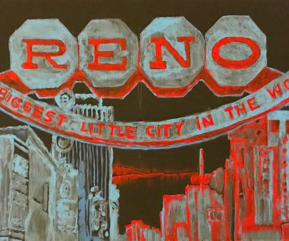 Reno, The Biggest Little City